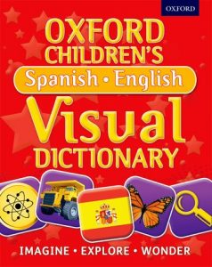Oxford Childrens's Spanish - English Visual Dictionary