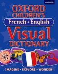 Oxford Childrens's French - English Visual Dictionary